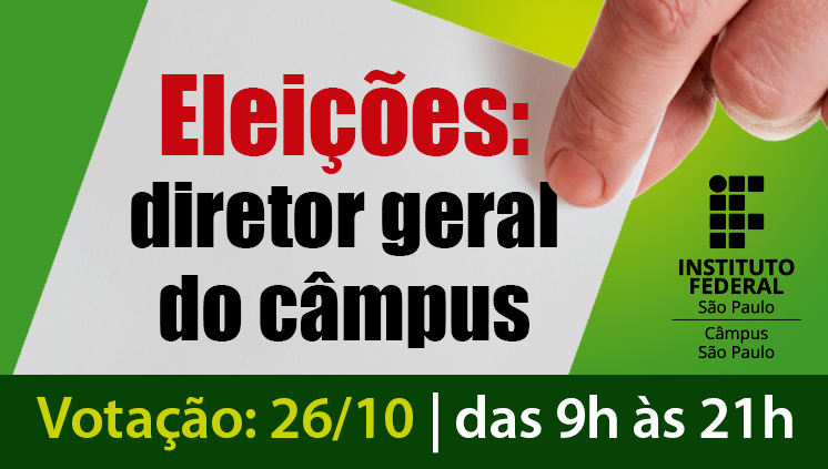 2º turno das eleições: diretor geral do Câmpus São Paulo