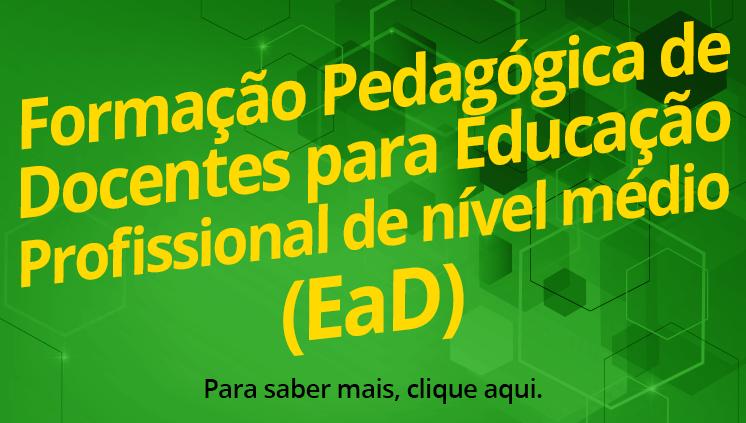 Formação Pedagógica (EaD) de docentes para educação profissional de nível médio