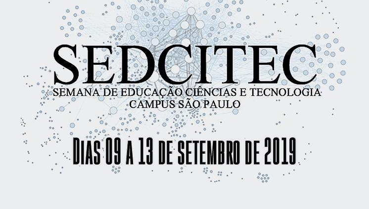 SEDCITEC 2019: 9 a 13 de setembro