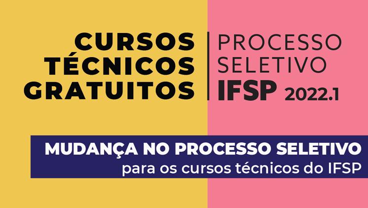 IFSP realizará prova para ingresso nos cursos técnicos em 2022
